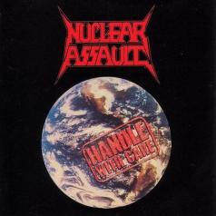 Nuclear Assault (Нклеар Ассаулт): Handle With Care
