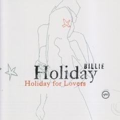 Billie Holiday (Билли Холидей): Holiday For Lovers