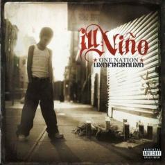 Ill Nino (Иль Ниньо): One Nation Underground