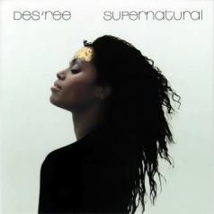 Des'ree: Supernatural