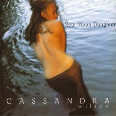 Cassandra Wilson (Кассандра Уилсон): New Moon Daughter
