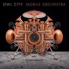 Owl City (Овл Сити): Mobile Orchestra