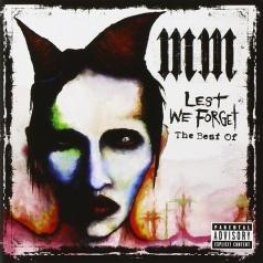 Marilyn Manson (Мэрилин Мэнсон): Lest We Forget (The Best Of)