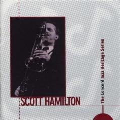 Scott Hamilton (Скотт Хэмилтон): The Concord Jazz Heritage Series