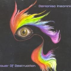 Demoniac Insomniac (Демониан Инсомниа): Power Of Destruction