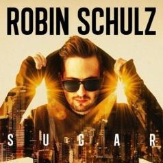 Robin Schulz (Робин Шульц): Sugar