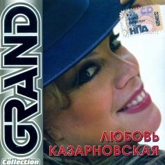 Любовь Казарновская: Grand Collection