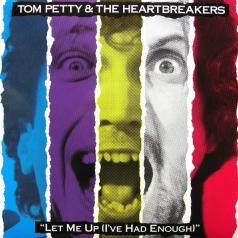 Tom Petty (Том Петти): Let Me Up (I've Had Enough)