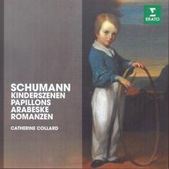 Catherine Collard (Катрин Коллар): Kinderzenen, Papillons Arabeske Romanzen Op. 28
