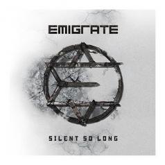 Emigrate: Silent So Long