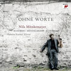 Nils Monkemeyer: Schubert/Mendelssohn/Schumann: Ohne Wort