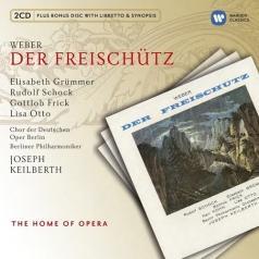 Joseph Keilberth (Йозеф Кайльберт): Der Freischutz