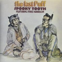 Spooky Tooth: The Last Puff