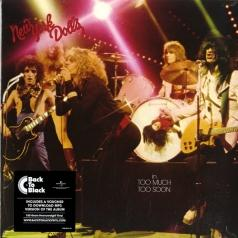 New York Dolls (Нью Йорк Доллс): Too Much Too Soon