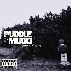 Puddle Of Mudd (Пудлле Оф Мудд): Come Clean