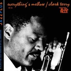 Clark Terry (Кларк Терри): Everything's Mellow/ Plays The Jazz Version Of All American