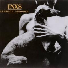 INXS (Инексес): Shabooh Shoobah