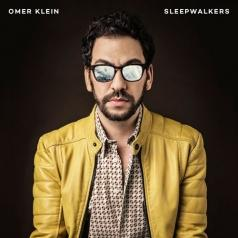 Omer Klein (Омер Кляйн): Sleepwalkers