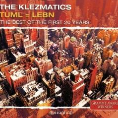 The Klezmatics: Tuml = Lebn: The Best Of The First 20 Years By Klezmatics