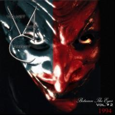 Velvet Acid Christ (Вельвет Асид Крист): Between The Eyes Vol. 2