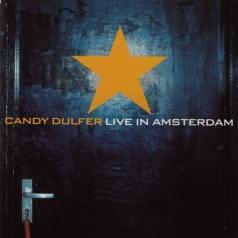 Candy Dulfer (Кэнди Далфер): Candy Dulfer Live In Amsterdam