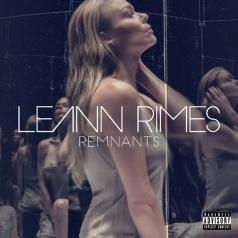 Leann Rimes (Лиэнн Раймс): Remnants