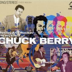Chuck Berry (Чак Берри): Reelin' And Rockin' - The Very Best Of