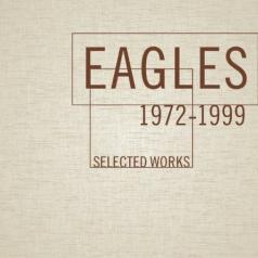 Eagles (Иглс, Иглз): Selected Works 1972-1999