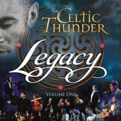 Celtic Thunder (Целтиц Сандер): Legacy, Vol. 1