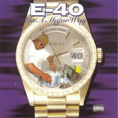 E-40: In A Major Way