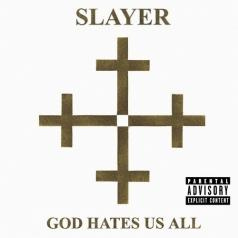 Slayer (Слейер): God Hates Us All