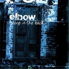 Elbow (Эльбов): Asleep In The Back