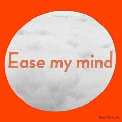 Shout Out Louds: Ease My Mind