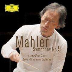 Myung-Whun Chung (Чон Мён Хун): Mahler: Symphony No.9