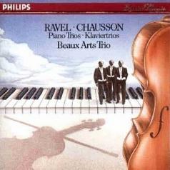 Beaux Arts Trio: Ravel: Piano Trio in A minor/Chausson: Piano Trio