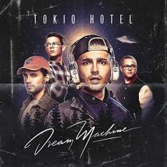 Tokio Hotel (Токио Хотел): Dream Machine