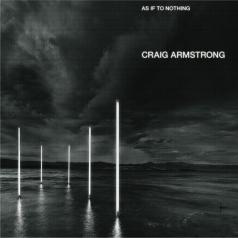 Craig Armstrong (Крэйг Армстронг): As If To Nothing