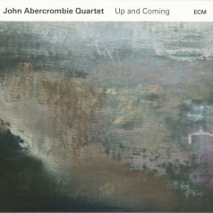 John Abercrombie Quartet: John Abercrombie Quartet: Up And Coming