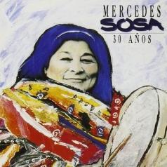Mercedes Sosa (Мерседес Соса): 30 Anos