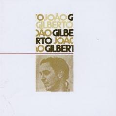 Joao Gilberto (Жуан Жилберту): Joao Gilberto