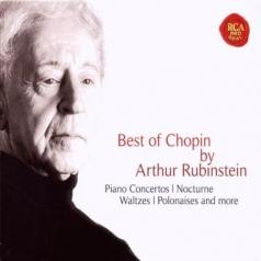 Arthur Rubinstein (Артур Рубинштейн): Best Of Chopin By Arthur Rubinstein