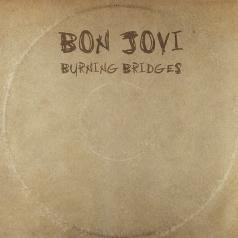 Bon Jovi (Бон Джови): Burning Bridges