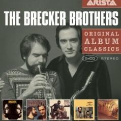 The Brecker Brothers (Брекер Бразерс): Original Album Classics