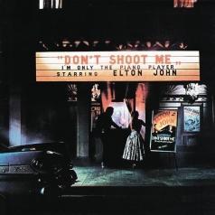 Elton John (Элтон Джон): Don't Shoot Me I'm Only The Piano Player