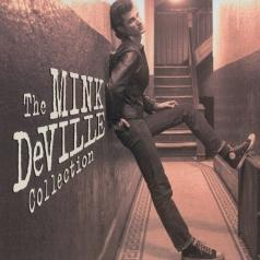 Mink DeVille (Минк Девилль): The Collection