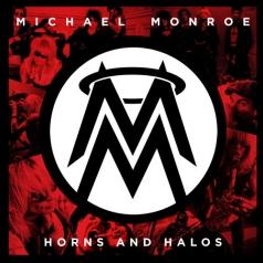 Michael Monroe (Майкл Монро): Horns And Halos