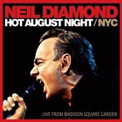 Neil Diamond (Нил Даймонд): Hot August Night/ NYC
