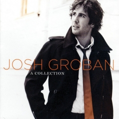 Josh Groban (Джош Гробан): A Collection