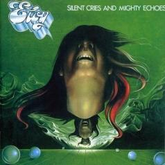 Eloy (Елой): Silent Cries And Mighty Echoes