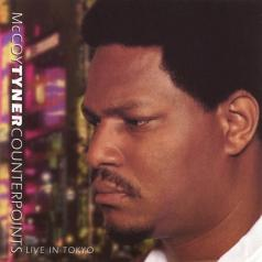 McCoy Tyner (Маккой Тайнер): Counterpoints: Live In Tokyo